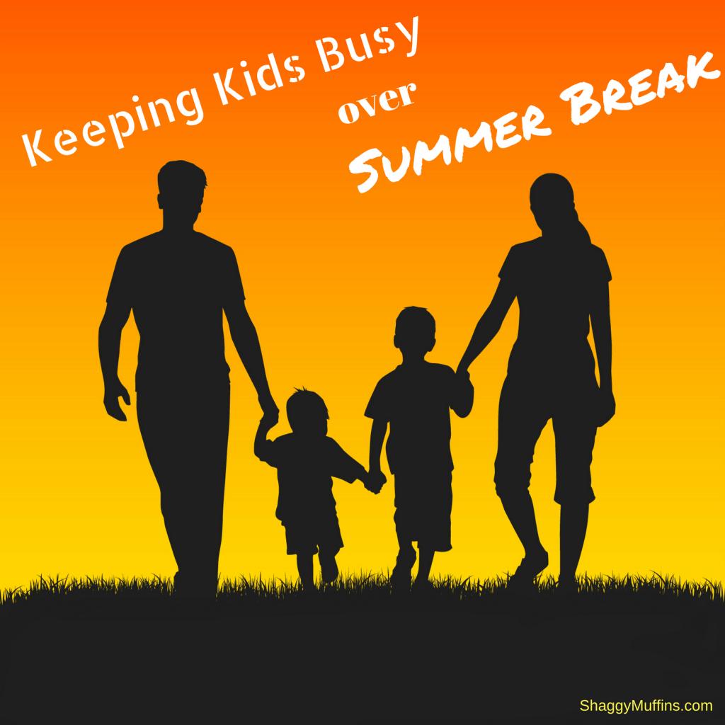 keeping kids busy over summer break