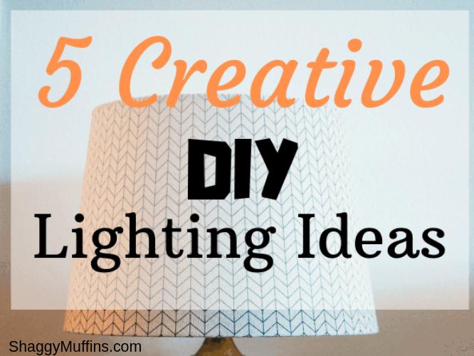 5 creative DIY lighting ideas