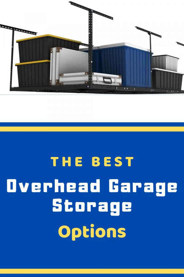 The Best overhead garage storage options